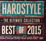 Hardstyle The Ultimate Collection: Best Of 2015