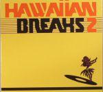 Hawaiian Breaks 2