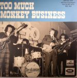 Too Much Monkey Business: Wild Beat R&B & Fuzzy Pop Nuggets From The HMV Vaults 1965-1969 (mono)