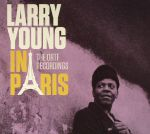 Larry Young In Paris: The ORTF Recordings (Deluxe Edition)
