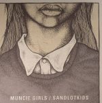 Muncie Girls/Sandlotkids