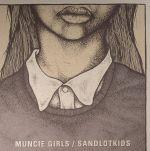 Muncie Girls/Sandlotkids