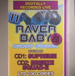 Raver Baby: Event Eleven Digitally Recorded Live