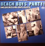 Beach Boys' Party! Uncovered & Unplugged