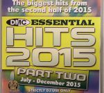 Essential Hits 2015 Part Two: July-December 2015 (Strictly DJ Only)