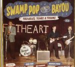 Swamp Pop By The Bayou: Troubles Tears & Trains