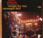 Songs For The Carnegie Deli