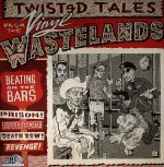 Twisted Tales From The Vinyl Wastelands Volume 2