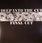 Deep Into The Cut