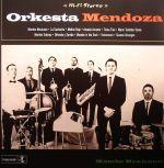 Orkesta Mendoza: Mambo Mexicano!