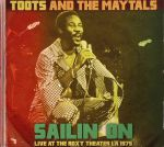 Sailin' On: Live At The Roxy Theater LA 1975 (remastered)