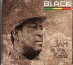 Jah Is My Rock
