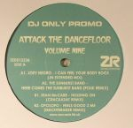 Attack The Dancefloor Volume Nine