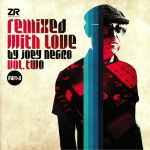 Remixed With Love By Joey Negro Vol 2 Part A
