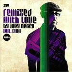 Remixed With Love By Joey Negro Vol 2 Part B