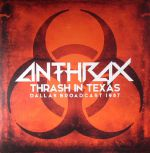 Thrash In Texas: Dallas Broadcast 1987