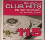 DMC Monthly Club Hits 115: The Next Generation Of Club Anthems (Strictly DJ Only)