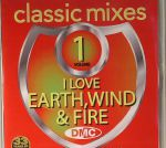 Classic Mixes: I Love Earth Wind & Fire (Strictly DJ Only)