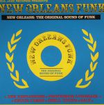 New Orleans Funk: The Original Sound Of Funk (Record Store Day 2016)