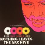 Nothing Leaves The Archive (Record Store Day 2016)