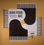 Henri Pierre NOEL - The Reflex Revisions