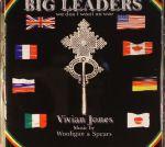Big Leaders: We Don't Want No War