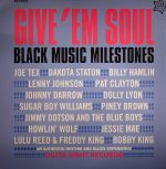 Give 'Em Soul Vol 3: Black Music Milestones (mono)