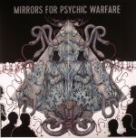 Mirrors For Psychic Warfare