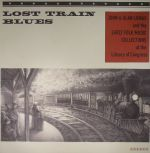 Lost Train Blues: John & Alan Lomax & The Early Music Collections At The Library Of Congress