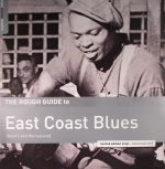 The Rough Guide To East Coast Blues (remastered) (Record Store Day 2016)
