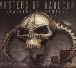Masters Of Hardcore Chapter XXXVIII: Raiders Rampage