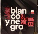 Blanco Y Negro DJ Culture Vol 3