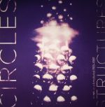 CIRCLES - Structures: Unreleased Material 1985-1989