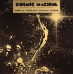 Cosmic Machine: The Sequel Original & Remixed Versions (Record Store Day 2016)