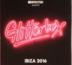 Defected Presents Glitterbox Ibiza 2016