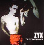 Trust No Woman