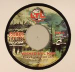Wicked Evil Man (Going Home riddim)