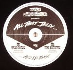 All That Jelly Vol 1