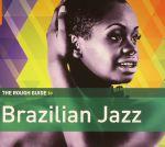 The Rough Guide To Brazilian Jazz
