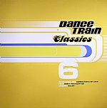 Dance Train Classics 6