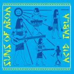 SUNS OF ARQA - Acid Tabla