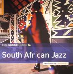 The Rough Guide To South African Jazz