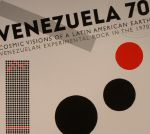 Venezuela 70: Cosmic Visions Of A Latin American Earth