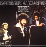 Montreux Alexander: Live! At The Montreux Festival