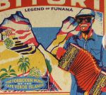 Legend Of Funana: The Forbidden Music Of The Cape Verde Islands