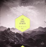 The Space Between Remixes Vol 1