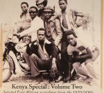 Kenya Special Volume Two: Selected East African Recordings From The 1970s & '80s