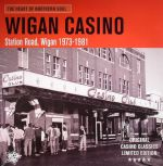 The Heart Of Northern Soul: Wigan Casino Soul Club 1973-1981