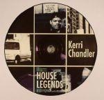 House Legends: Kerri Chandler Sampler EP 4