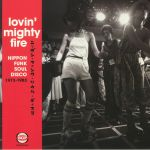 Lovin' Mighty Fire: Nippon Funk Soul Disco 1973-1983